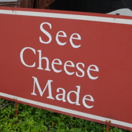 See Cheese Made Sign at Ashe County Cheese