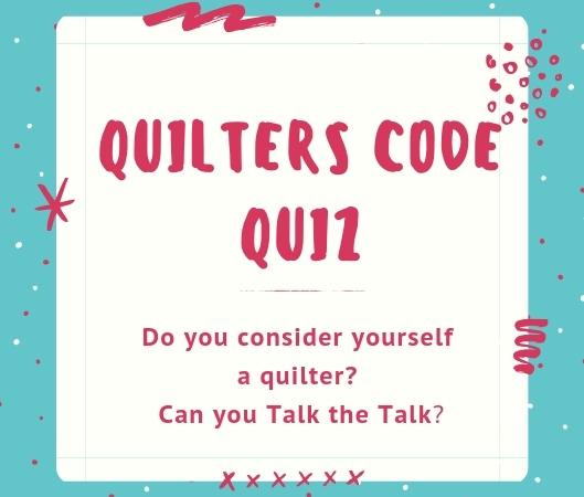 Quilters Code Quiz 2018