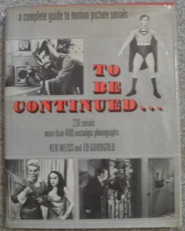 To Be Continued...a complete guide to motion picture serials