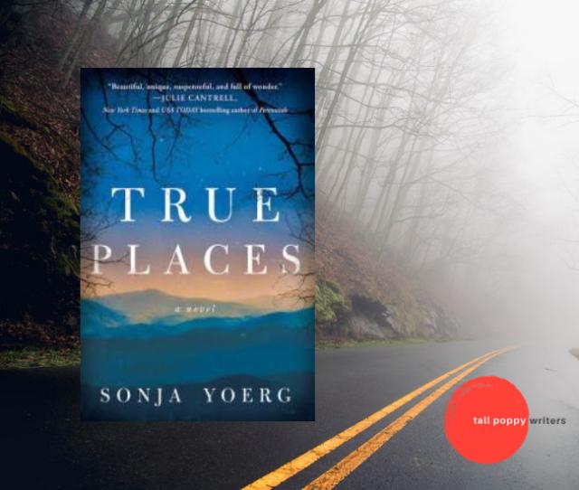 True Places by Sonya Yoerg