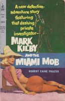 Mark Kilby and the Miami Mob