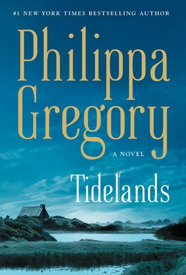 Tidelands by Philippa Gregory Book Co