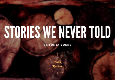 Stories We Never Told Blog Banner