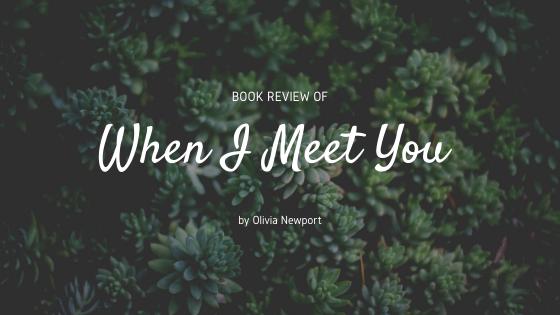 When I Meet You Blog Banner