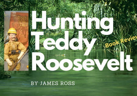 Hunting Teddy Roosevelt Book Review Blog Banner
