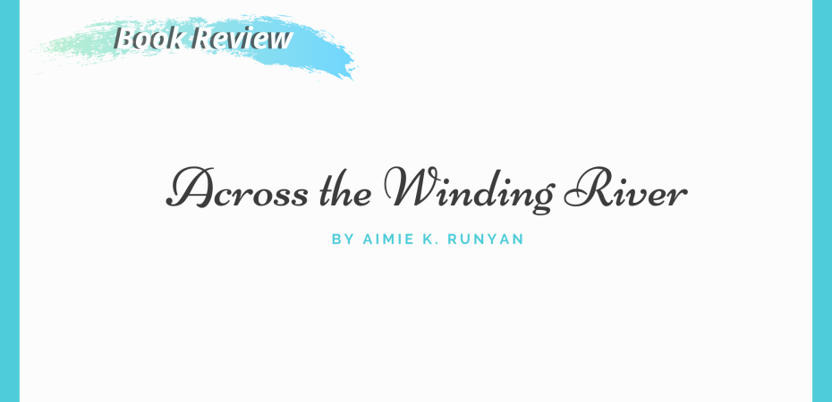 Across the Winding River blog Banner